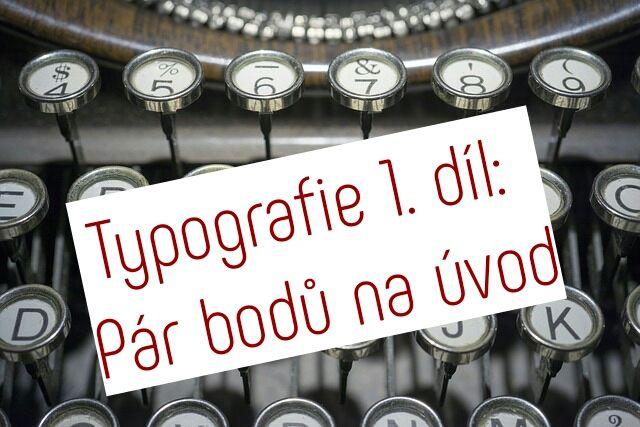 Typografická pravidla 1